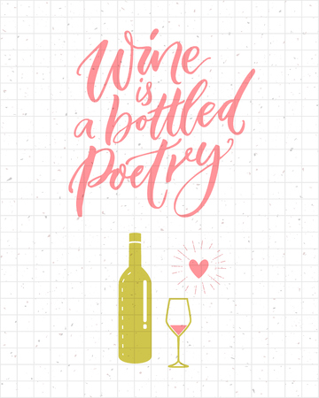 Wine is a bottled poetry. Funny quote about drinking, pink and green bottle and glass. Brush calligraphy poster and t-shirt design Illustration