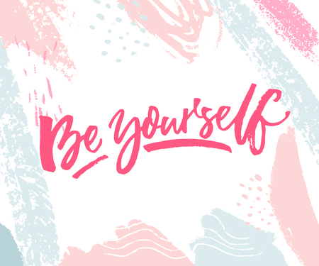 Be yourself. Inspirational quote print with pink and blue pastel brush strokes.