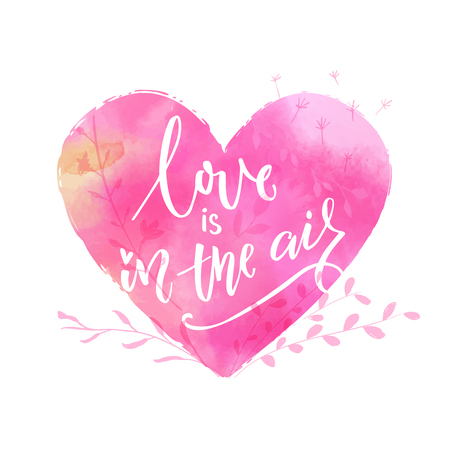 Love is in the air. St. Valentines day greeting card with pink watercolor heart Illustration