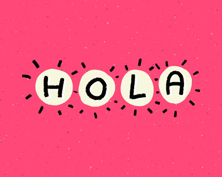 Hola - spanish word means hello. Handwritten text on pink background. Ilustração
