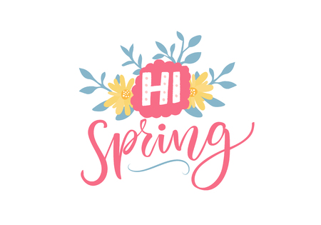 Hi spring. Inspirational typography banner with pink calligraphy and flowers