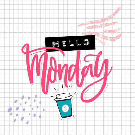 Hello Monday card with calligraphy inscription, hand drawn coffee and embossed label collage on squared paper. Funny inscription for social media.