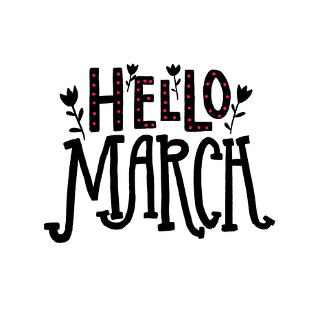 Hello March. Spring season greeting. Hand lettering words for social media and photo overlays. Black text and tulip flowers on white background. Illustration