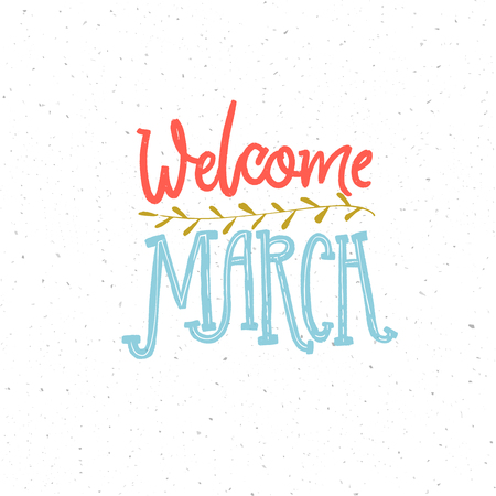 Welcome March caption. Pink and blue lettering composition for spring cards and social media. Illustration