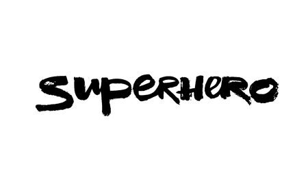 Superhero brush calligraphy inscription for cards, apparel and poster design.