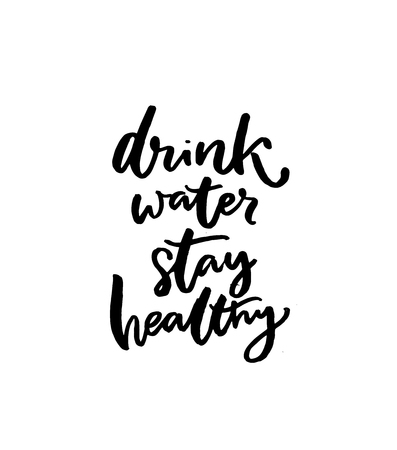 Drink water, stay healthy. Motivational slogan, brush lettering quote, black handwritten text isolated on white background. Fitness poster, t-shirt print design