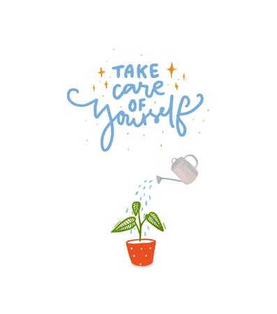 Prenditi cura di te. Iscrizione scritta a mano con illustrazione dell'irrigazione delle piante con annaffiatoio