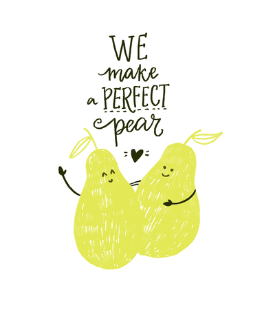 Wir machen eine perfekte Birne. Lustige Inschrift für Karten, romantisches Zitat über Paar, Dating. Zwei Birnencharaktere umarmen sich. Moderne Handschrift Vektorgrafik