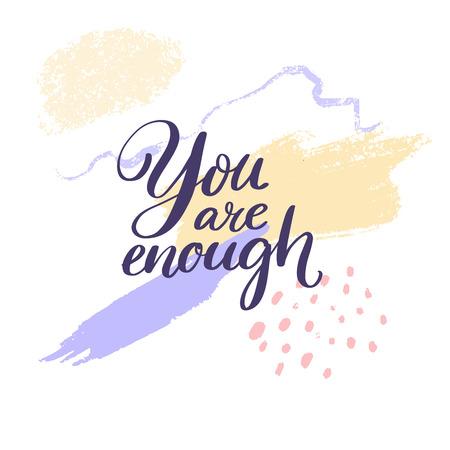 Tú eres suficiente. Inspiración diciendo escrito a mano con trazo de tinta morada y amarilla Ilustración de vector