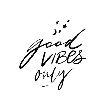 Good vibes only. Positive quote for posters and cards. Handwritten calligraphy inscription. Inspirational catchphrase for apparel and print design. Reklamní fotografie - 131879371