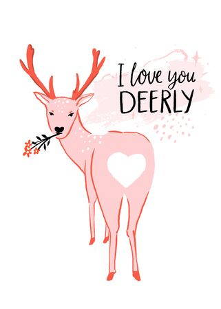 I love you deerly. Funny love quote, Valentines day pun saying. Cute deer illustration with heart shaped butt. Pink vector greeting card design.  イラスト・ベクター素材