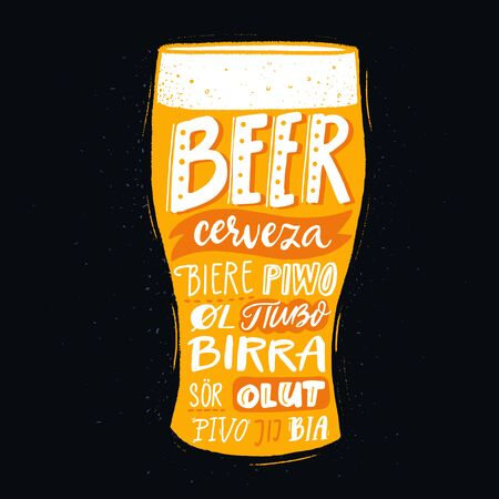 Pub poster with beer word in different languages. Spanish cerveza, russian pivo, french biere, finnish olut. Handwritten text on yellow pint glass. Multilingual print for brewery Illustration