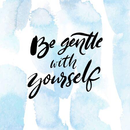 Sea amable con usted mismo. Cita positiva sobre salud mental y autocuidado. Refrán inspirador para tarjetas, carteles. Texto escrito a mano en negro sobre fondo azul acuarela con delicadas pinceladas Ilustración de vector