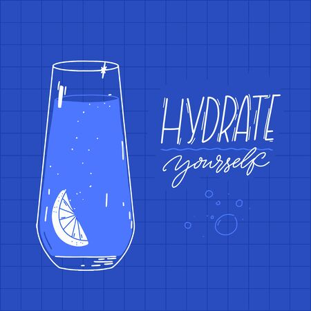 Hydrate yourself. Tall water glass with slice of lemon and bubbles. Motivational quote on blue background. Healthy lifestyle poster vector design
