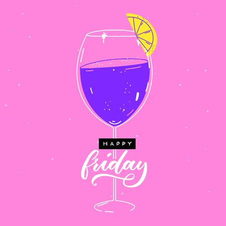 Happy friday - embossed type label, script calligraphy and cocktail glass decorated with lemon on pink background.