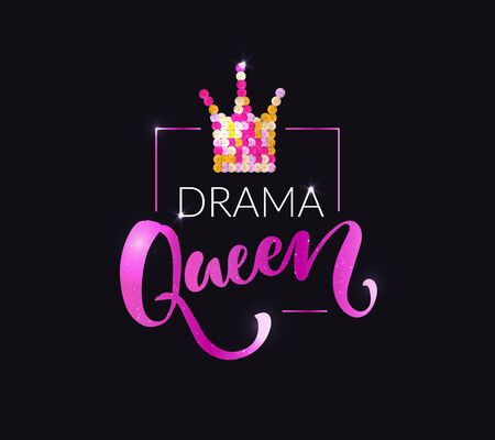 Drama queen print for fashion apparel, t-shirts, tops. Pink and gold sequin crown. Shiny typography vector design. Ilustración de vector