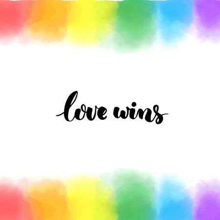 Love wins. Inspirational LGBT quote on rainbow hand painted background. Bright texture for pride.