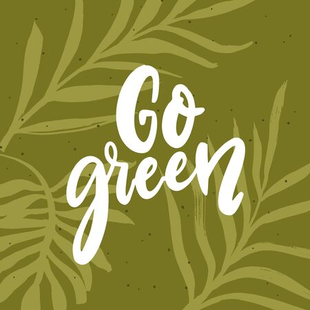 Go green banner. Hand lettering script text on green leaf background. Eco friendly concept. 免版税图像 - 149944100
