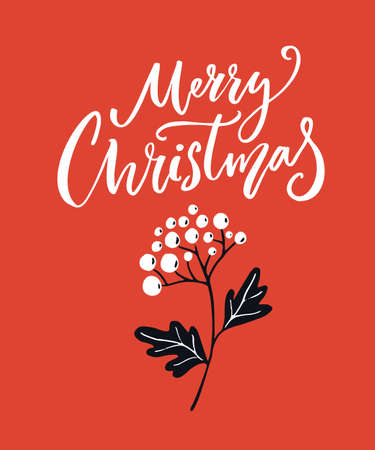 Red Merry Christmas card with calligraphy text and branch of white berires. Bright bold greeting card design. Vector poster with winter holidays wishes. 免版税图像 - 152342530