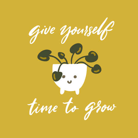 Give yourself time to grow. Support quote, handwritten words on green card with pilea plant in cute pot vector illustration. 矢量图像