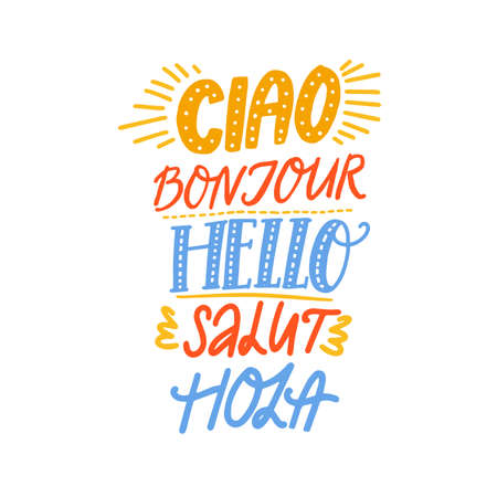 Word hello in different european languages on white background. Ciao in italian, french bonjur, spanish hola. Vector handwritten words for poster design.