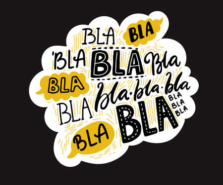 Bla blah words on speech cloud, different hand lettering words with yellow bubbles. Buzz and gossip concept. Vector illustration on black background.