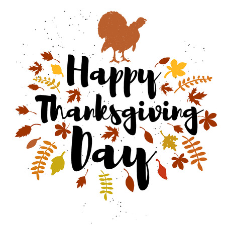 happy days: Happy Thanksgiving day. Vector greeting card. Turkey. Vector illustration. Illustration