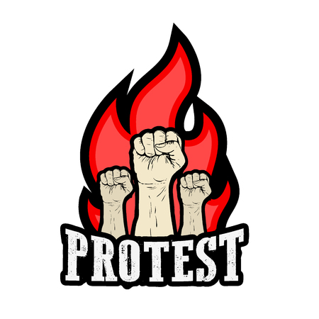 protest poster: Protest poster, raised fist held in protest and fire flames. Grunge style vector illustration