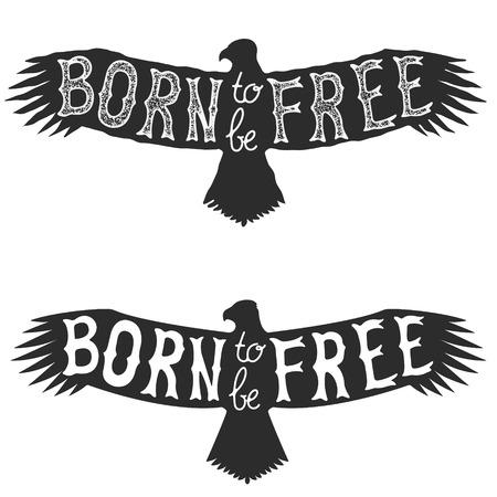 adler silhouette: geboren um frei zu sein. Schriftzug auf Adler-Silhouette. Vintage-Design-Element für T-Shirt Druckvorlage. Vector Design-Element