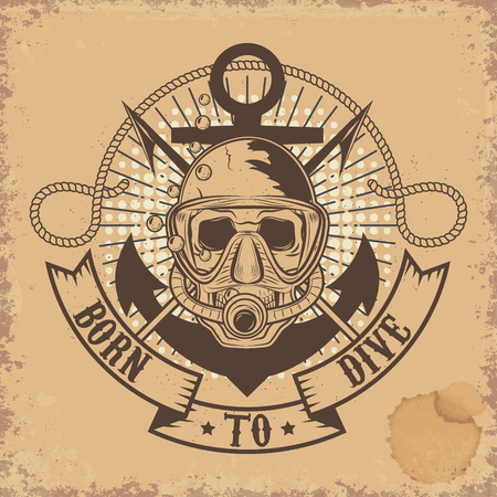 emplate: Born to Dive. Skull in dive mask on grunge background. T-shirt design emplate.