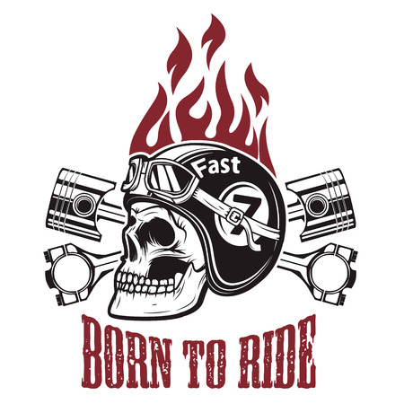 Born to ride. Skull in motorcycle helmet with crossed pistons. Design element for t-shirt print, poster, emblem. Vector illustration.