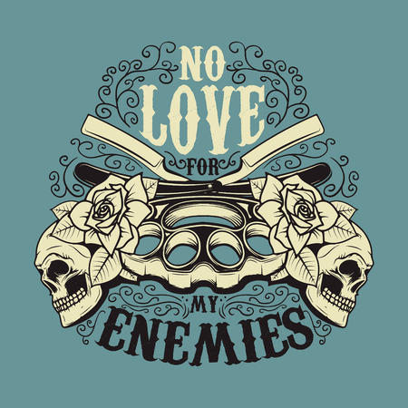 enemies: No love for my enemies. Brass knuckle and vintage blades with roses and human skulls. T-shirt or poster print template. Vector illustration.