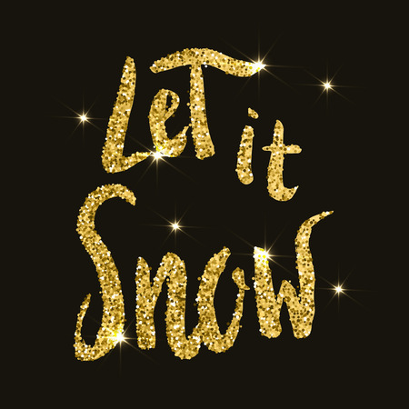 let it snow: Let it snow.  Hand drawn lettering in golden style with flares on dark background. Vector illustration. Illustration