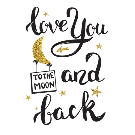 Love You To The Moon And Back. Hand drawn lettering with golden sparkles isolated on white background. Design element for poster, greeting card. Vector illustration. 向量圖像