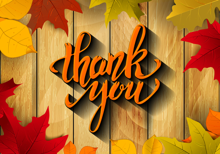 Thank You. Hand drawn lettering with yellow autumn leaves on wooden background. Design element for poster, flyer, greeting card. Vector illustration.