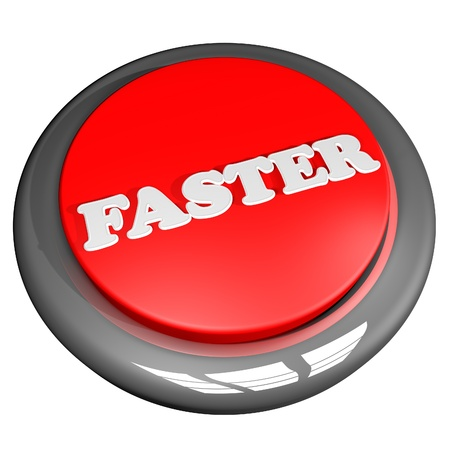 faster: Faster button, isolated over white, 3d render