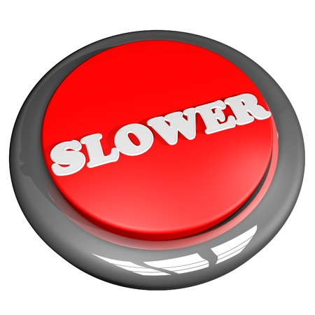 slower: Slower button, isolated over white, 3d render