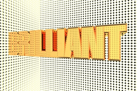 and brilliant: Brilliant word in gold and illuminated, 3d render
