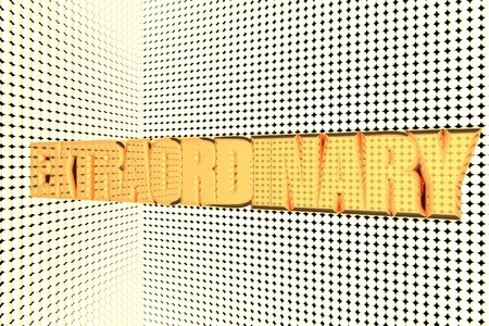 extraordinary: Extraordinary word in gold and illuminated, 3d render