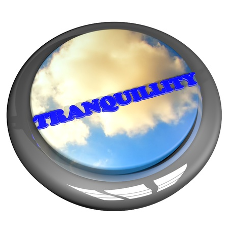 tranquillity: Tranquillity word with cloudy sky button, isolated over white, 3d render Stock Photo