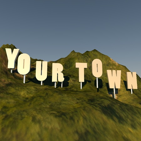 over hill: Your Town writing over hill, hollywood style, 3d render, square image