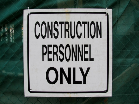 personnel: Construction Personnel Only sign