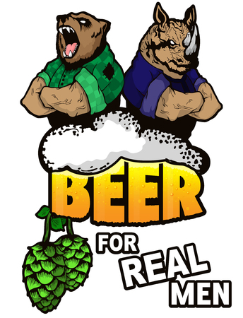Beer for real men poster on a isjlated white background. Illustration