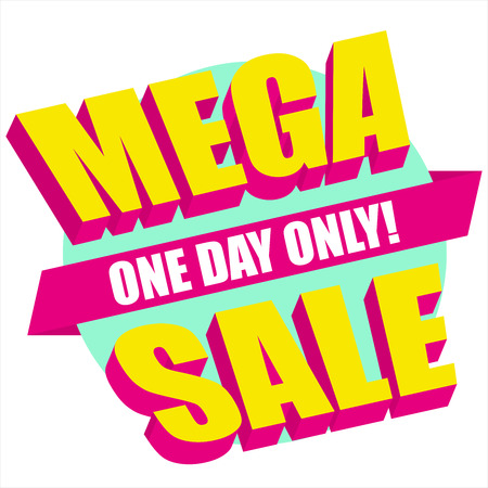 Mega Sale. One day only!