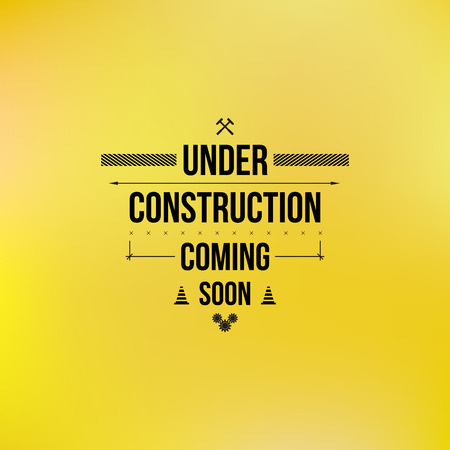 under construction: Under construction sign, typographic design