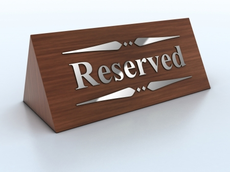 reserved sign: 3d Illustration of reservation sign