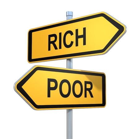 pobre: dos señales de tráfico - elección rico o pobre