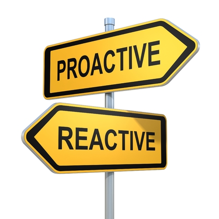 reactive: two road signs - proactive reactive choice