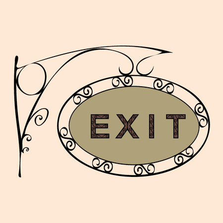 forged: exit text on vintage street sign Patterned forged street signboard with the text. Vector illustration