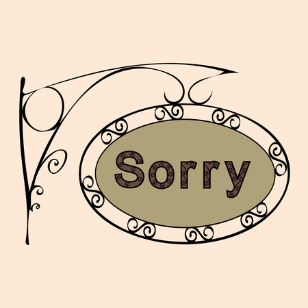 courtesy: sorry text on vintage street sign Patterned forged street signboard with the text. Vector illustration
